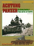 Achtung Panzer : The German Invasion of France and the Low Countries