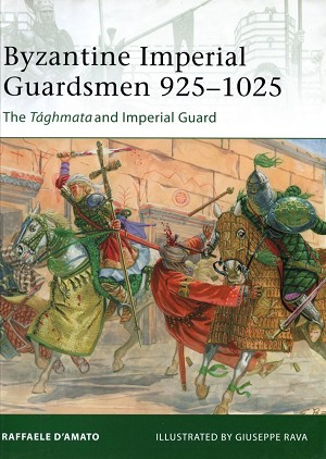Elite Byzantine Imperial Guardsmen 925-1025 Front Cover Art